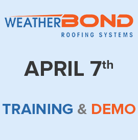 Blog Post Image WeatherBond Training & Demo April 7th